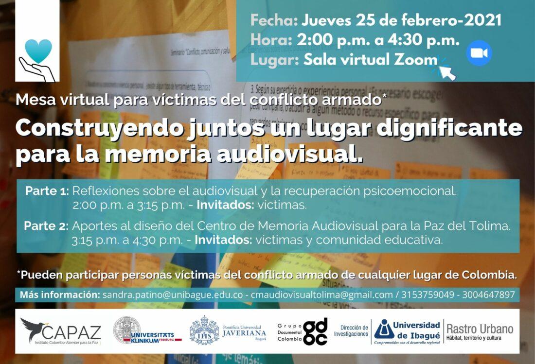 Flyer pieza promocional evento con víctimas sobre memoria audiovisual y recuperación psicoemocional en Universidad de Ibagué