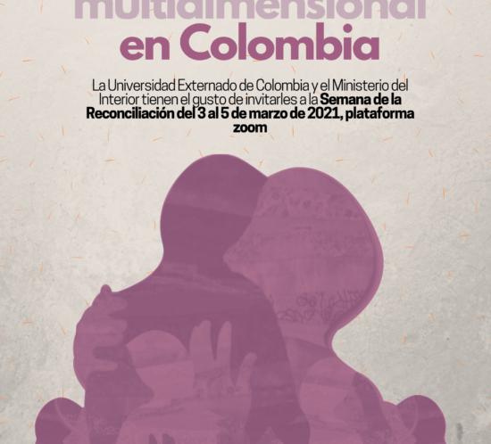 Flyer pieza promocional de la semana de la reconciliación en la universidad externado de Colombia organizada con el Ministerio del interior.
