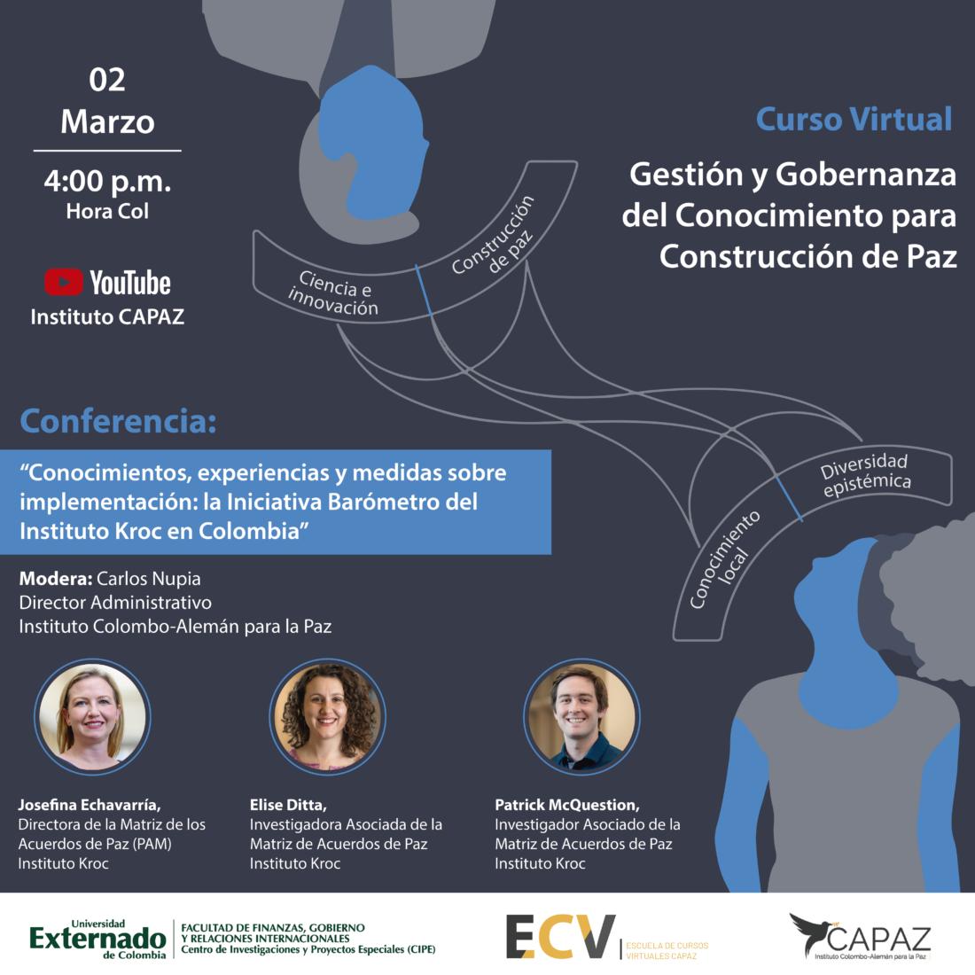 Flyer o afiche promocional de la conferencia abierta sobre Iniciativa Barómetro del Instituto Kroc, que hace parte del curso virtual ECV de CAPAZ 2020-2021 sobre gestión y gobernanza del conocimiento para la construcción de paz.