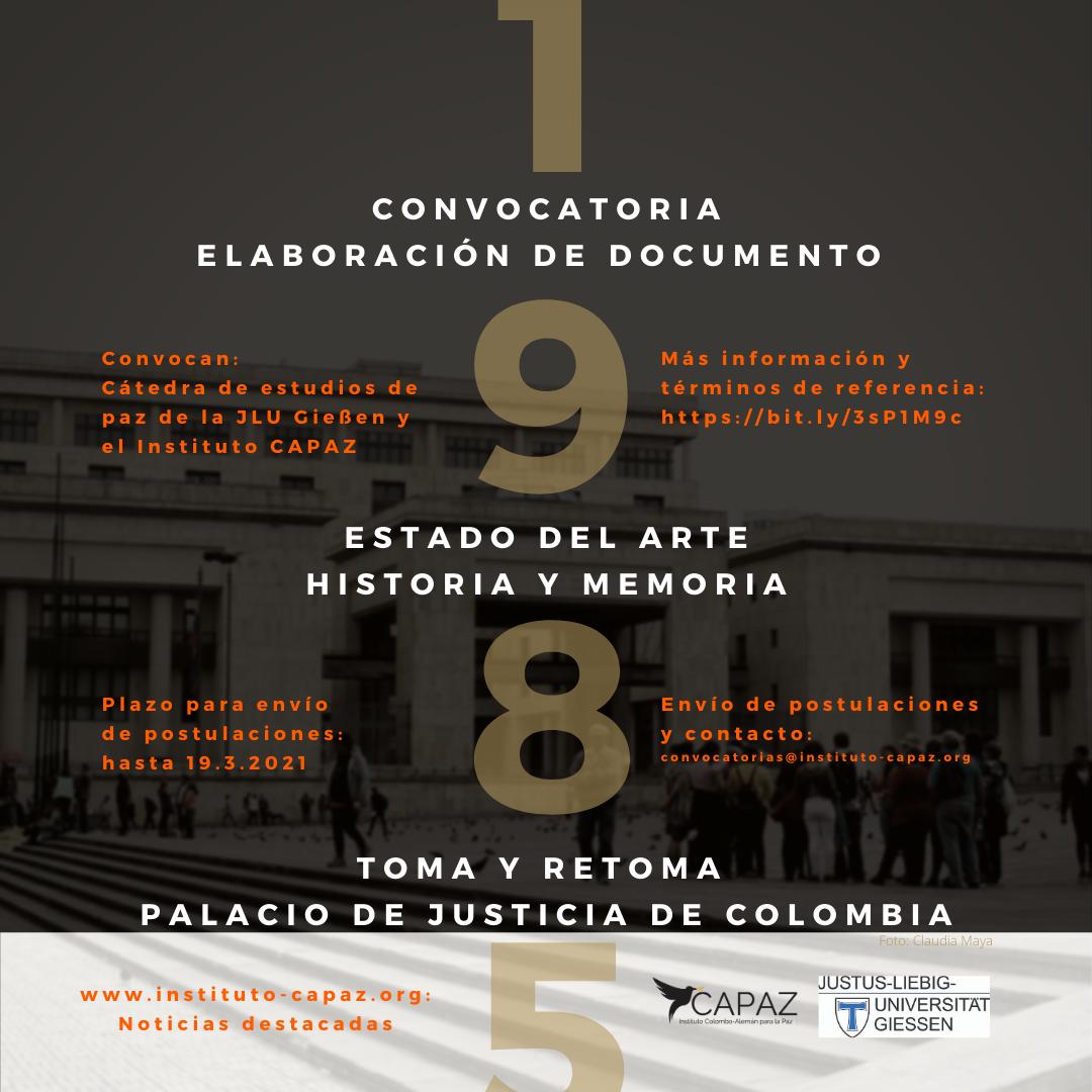 CAPAZ convoca a investigadoras e investigadores a escribir un documento sobre el estado del arte de la historia y la memoria de los hechos perpretados en 1985 en el Palacio de Justicia de Colombia.