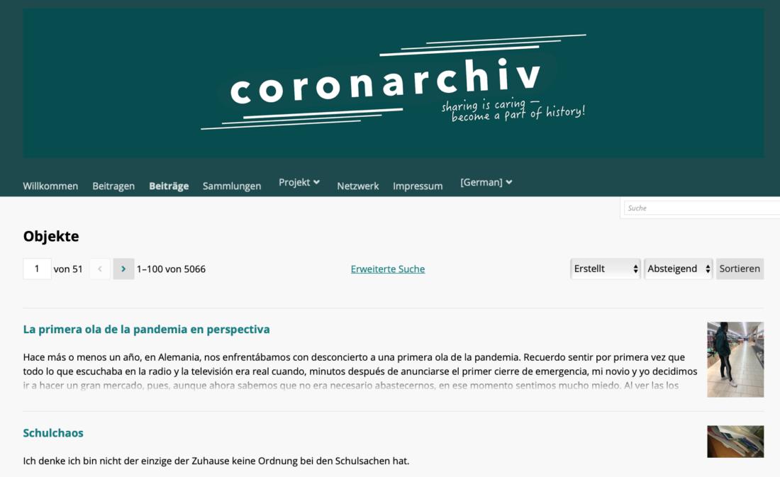 El archivo del coronavirus o Coronarchivo es un proyecto de las universidades de Bochum, Giessen y Hamburgo, para recopilar las memorias personales durante la pandemia por covid.
