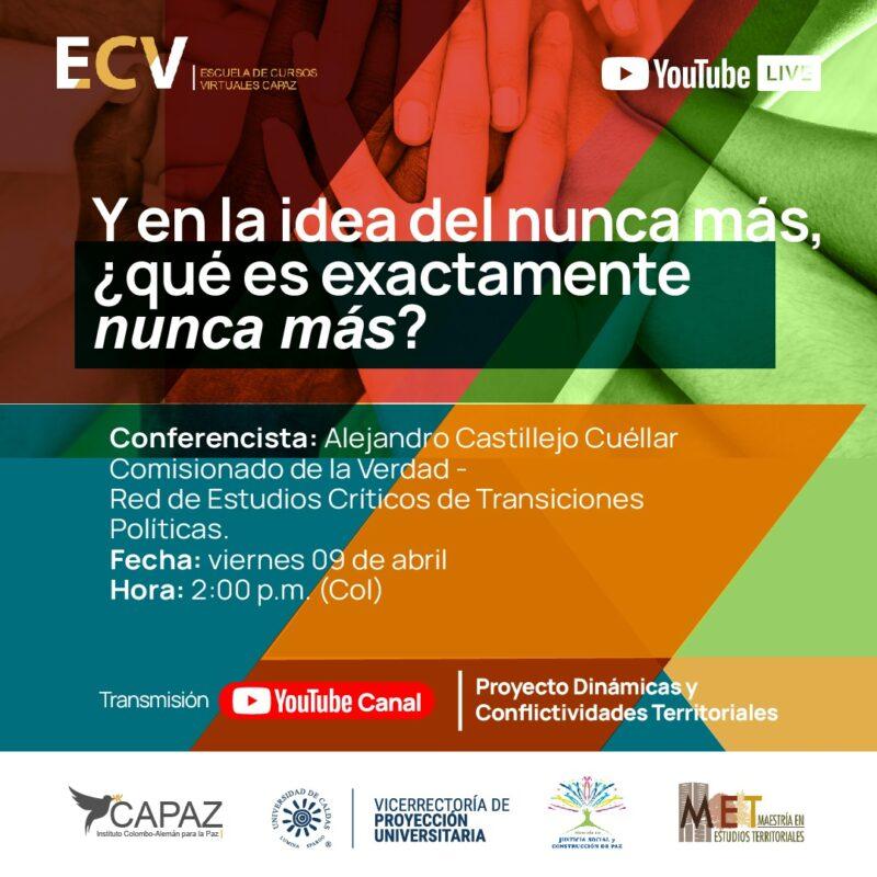 El curso es organizado por la Universidad de Caldas y hace parte de la Escuela de Cursos Virtuales del Instituto CAPAZ.