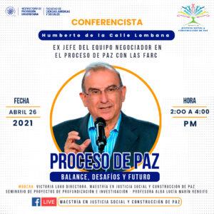 La conferencia de Humberto de La Calle es organizada por la Universidad de Caldas, miembro asociado de CAPAZ.