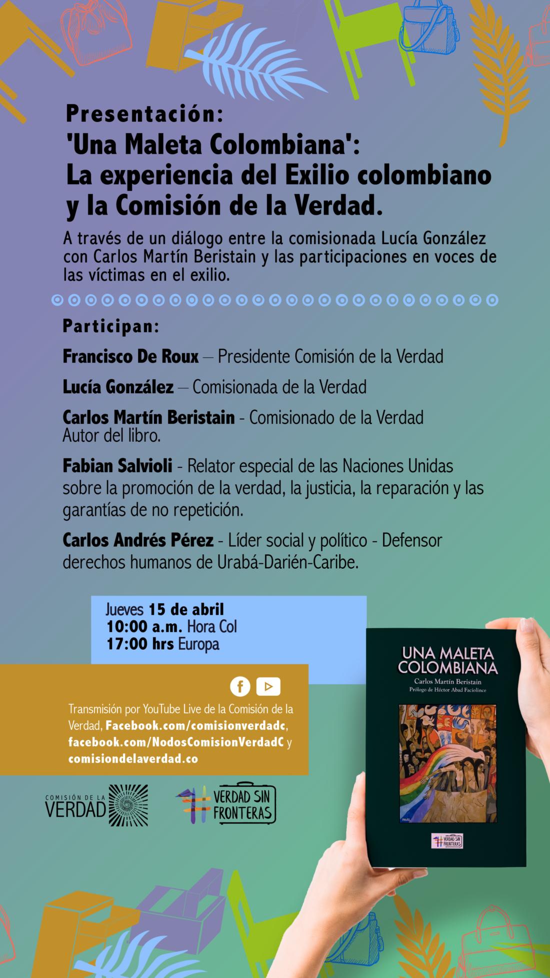 La publicación es de autoría de Carlos Beristain, comisionado de la verdad de colombia.