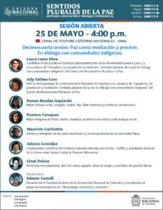 La Cátedra Nacional es un espacio académico de diferentes seccionales de la UN en Colombia, cuyo tema central en el primer semestre de 2021 es la paz.