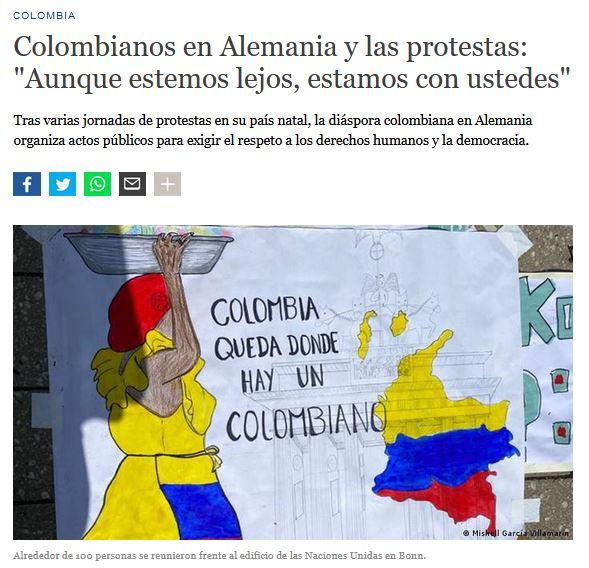 La diáspora colombiana en Alemania también protestó en ese país contra el gobierno actual de Duque y la represión policial durante las protestas en Colombia. CAPAZ se pronunció también en rechazo de estas acciones.