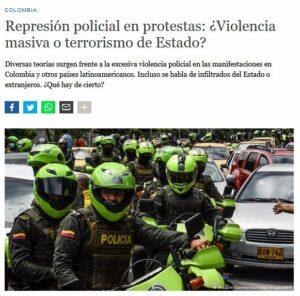 Durante las recientes protestas en Colombia se han evidenciado acciones de violencia excesiva por parte de la fuerza pública en contra de los manifestantes.