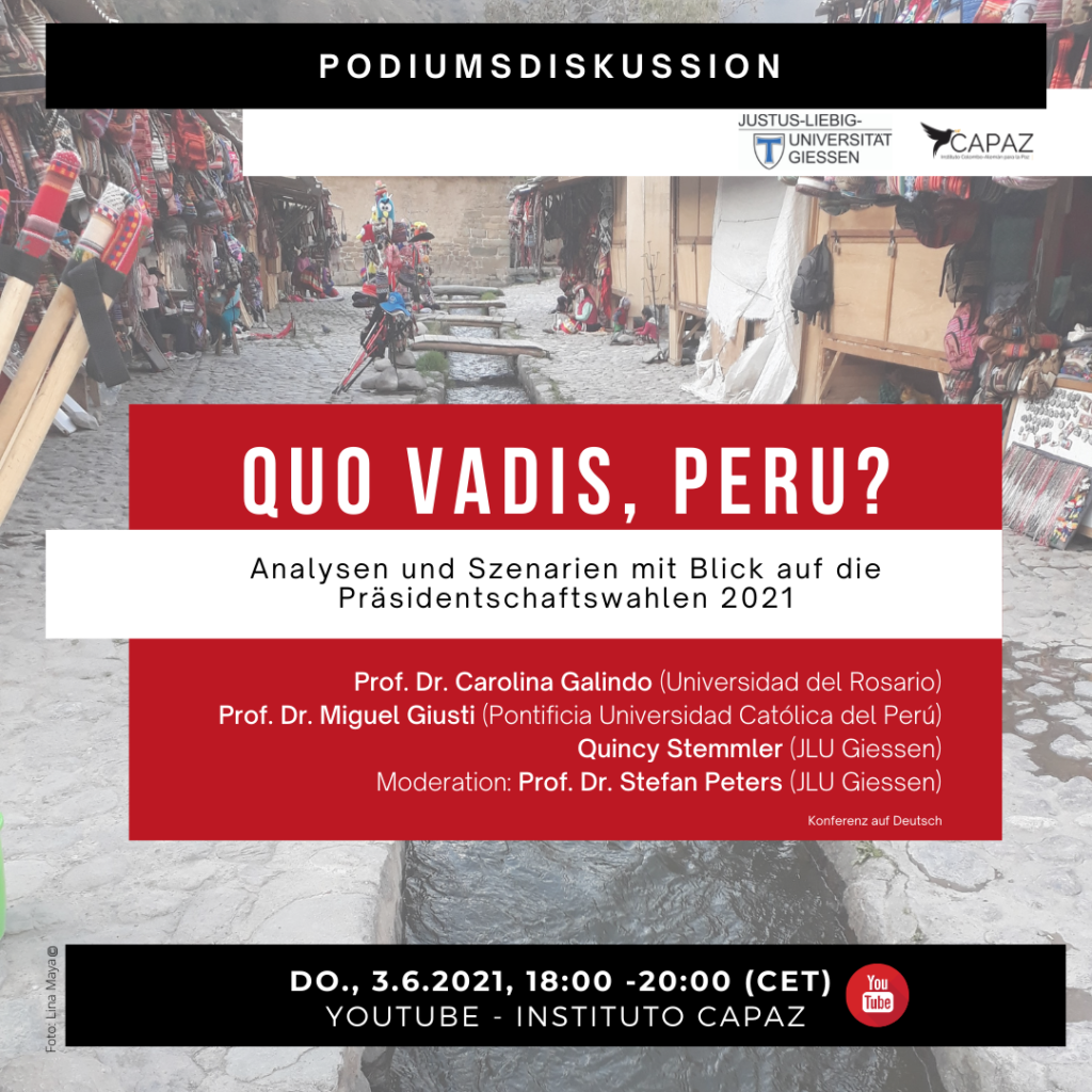 El Instituto CAPAZ organiza con la JLU Giessen el conversatorio sobre elecciones 2021 en el Perú.